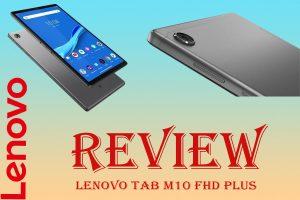 Review Lenovo Tab M10 FHD Plus