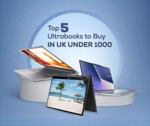Top 5 Ultrabooks UK