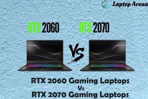 RTX 2060 vs RTX 2070 Gaming Laptops