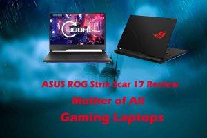 ASUS ROG Strix Scar 17 Review