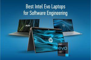 intel evo laptops for software engineer