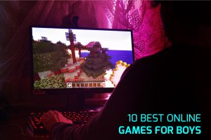 Best Online Games for Boys