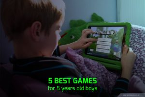 Best Games for 5 year Old Boys