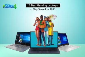 Best Gaming Laptops to Play Sims 4